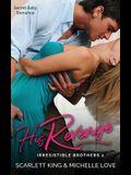 His Revenge: Secret Baby Romance
