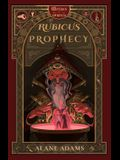 The Rubicus Prophecy: The Witches of Orkney, Book Two