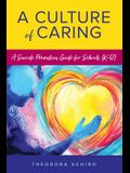 A Culture of Caring: A Suicide Prevention Guide for Schools (K-12)
