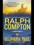 The California Trail: The Trail Drive, Book 5