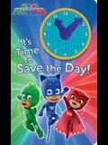 It's Time to Save the Day!