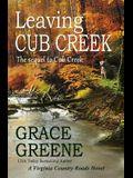 Leaving Cub Creek: A Cub Creek Novel