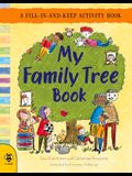 My Family Tree Book: A Fill-In-And-Keep Activity Book