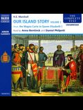 Our Island Story - Volume 2 Lib/E