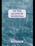 On the Quantum Potential