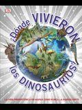 ¿dónde Vivieron Los Dinosaurios?