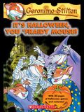 It's Halloween, You 'Fraidy Mouse! (Geronimo Stilton #11), 11