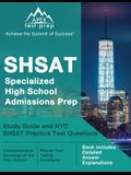SHSAT Specialized High School Admissions Prep: Study Guide and NYC SHSAT Practice Test Questions [Book Includes Detailed Answer Explanations]