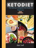 KETO DIET ( 5 series ): The Ultimate Ketogenic Diet Guide for Beginners