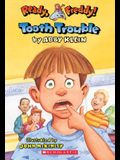 Tooth Trouble (Ready, Freddy)