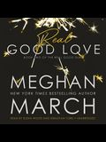 Real Good Love: Book Two of the Real Duet