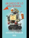 Un Chico de Lo Más Normal = A Boy of the Most Normal