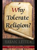 Why Tolerate Religion?: Updated Edition