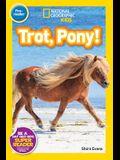 Trot, Pony!