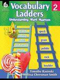 Vocabulary Ladders: Understanding Word Nuances Level 2: Understanding Word Nuances