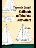 Twenty Small Sailboats to Take You Anywhere