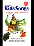 The Book of KidsSongs: A Holler-Along Handbook [With Book]