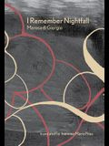 I Remember Nightfall