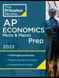 Princeton Review AP Economics Micro & Macro Prep, 2022: 4 Practice Tests + Complete Content Review + Strategies & Techniques