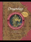 Dragonology Tracking and Taming Dragons Volume 1: A Deluxe Book and Model Set: European Dragon [With Ready to Assemble Dragon Model]
