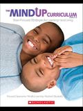 The Mindup Curriculum: Grades 3-5: Brain-Focused Strategies for Learning--And Living