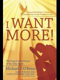 I Want More!: Thirsting for the Person of the Holy Spirit