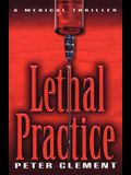 Lethal Practice