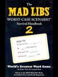 Worst-Case Scenario 2 Mad Libs