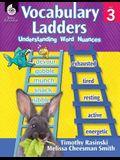 Vocabulary Ladders: Understanding Word Nuances Level 3 (Level 3): Understanding Word Nuances [With CDROM]