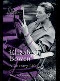 Elizabeth Bowen: A Literary Life