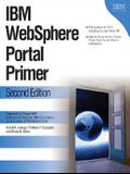 IBM Websphere Portal Primer: Second Edition