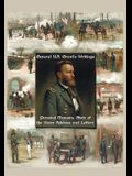 General U.S. Grant's Writings (Complete and Unabridged Including His Personal Memoirs, State of the Union Address and Letters of Ulysses S. Grant to H