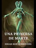 Una Princesa de Marte: A Princess of Mars, Spanish edition