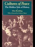 Cultures of Peace: The Hidden Side of History