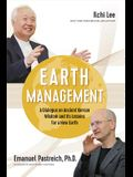 Earth Management: A Dialogue on Ancient Korean Wisdom and Its Lessons for a New Earth