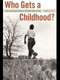 Who Gets a Childhood?: Race and Juvenile Justice in Twentieth-Century Texas