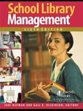 School Library Management, 6th Edition