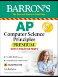 AP Computer Science Principles Premium with 6 Practice Tests: With 6 Practice Tests