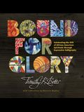 Bound for Glory: Celebrating the Gift of African American Spirituals Through Expressive Calligraphy