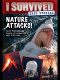 Nature Attacks! (I Survived True Stories #2), Volume 2
