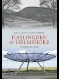 Haslingden and Helmshore Through Time
