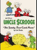 Walt Disney's Uncle Scrooge: the Twenty-Four Carat Moon Vol. 22
