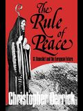 The Rule of Peace