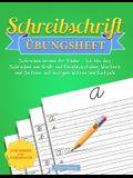 Schreibschrift Übungsheft: Schreiben lernen für Kinder - Ich übe das Schreiben von Groß- und Kleinbuchstaben, Wörtern und Sätzen mit lustigen Wit