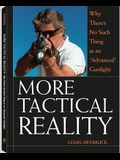 More Tactical Reality: Why There's No Such Thing as an Advanced Gunfight