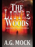 The Little Woods: Book One of the New Apocrypha