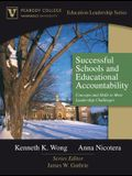 Successful Schools and Educational Accountability: Concepts and Skills to Meet Leadership Challenges (Peabody College Education Leadership Series)