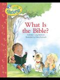 What Is the Bible? (Little Blessings)