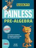 Painless Pre-Algebra