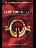 The Whole Woman. Germaine Greer